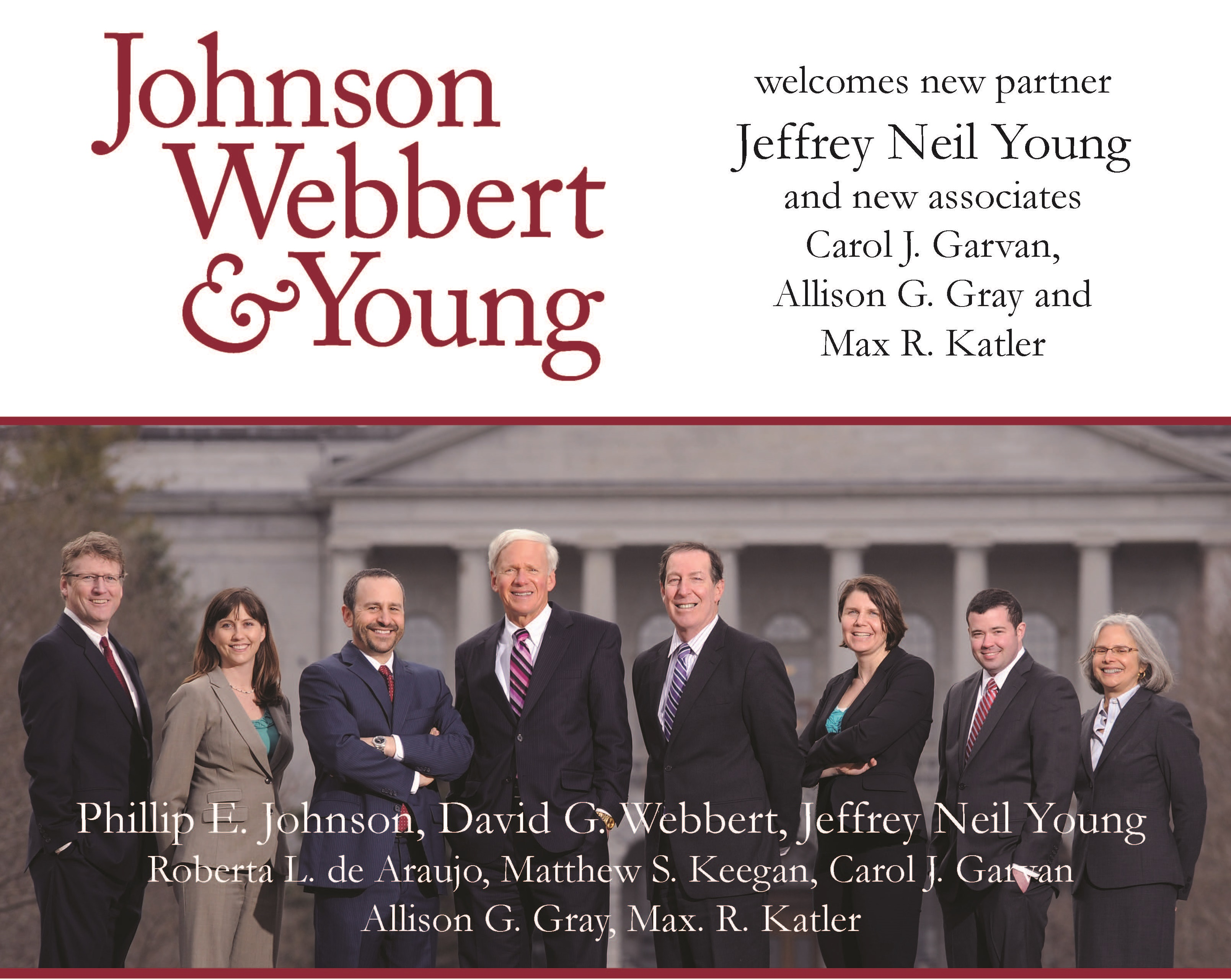 Johnson, Webbert & Young, LLP Welcomes new partner Jeffrey Neil Young and new associates Carol J. Garvan, Allison G. Gray and Max R. Katler